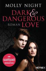 Dark and Dangerous Love von Molly Night