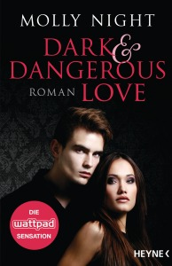 Dark and Dangerous Love von Molly Night